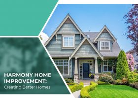 Harmony Home Improvement: Creating Better Homes