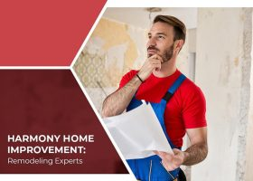 Harmony Home Improvement: Remodeling Experts