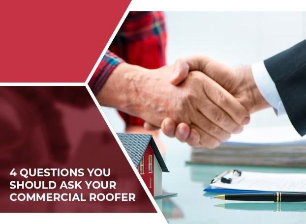 4 Questions You Should Ask Your Commercial Roofer